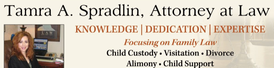 Child Custody Attorney TAMRA A. SPRADLIN